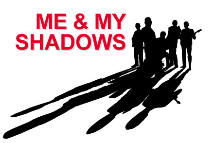 Me & My Shadows